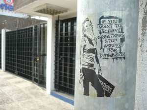if you want to achieve greatness stop asking for permission banksy Guatemala